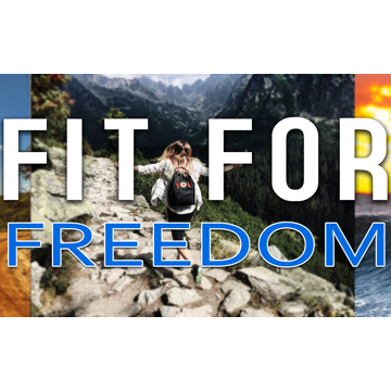 Fit For Freedom